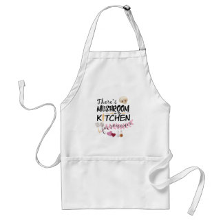 There's mushroom for romance in the kitchen Apron