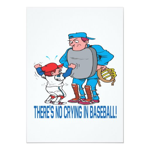 Theres No Crying In Baseball 13 Cm X 18 Cm Invitation Card
