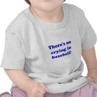 Theres No Crying in Baseball Shirts