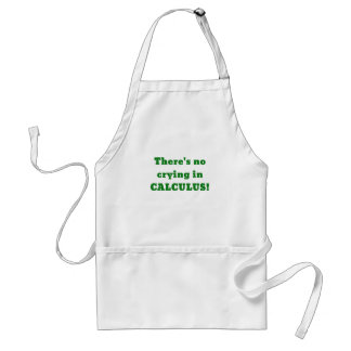Theres No Crying in Calculus Standard Apron