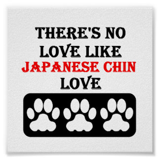There's No Love Like Japanese Chin Love Poster