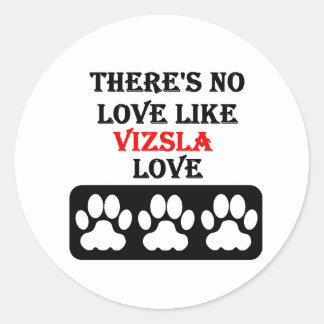 There's No Love Like Vizsla Love Classic Round Sticker