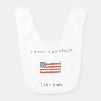There's No Place Like Home | Flag of The USA Bib