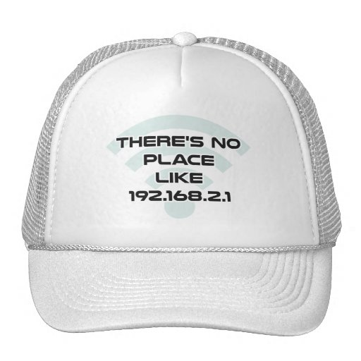 There's No Place Like Home IP Address Hat