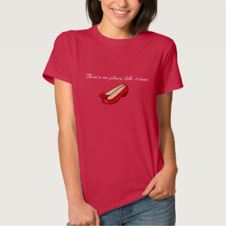There's no Place like Home Shirt Dark