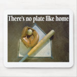 Theres No PLATE Like Home Mouse Mats