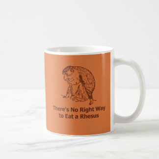 There's No Right Way to Eat a Rhesus Coffee Mugs