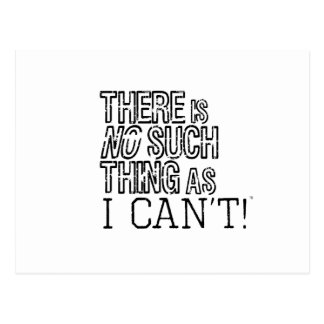 There's no such thing as I can't! Postcard
