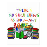 There's No Such Thing as Too Many Books! Post Card