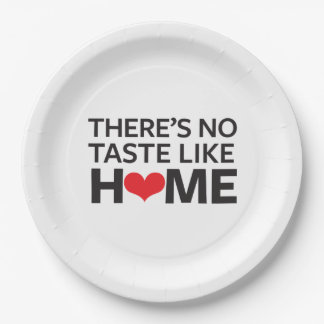 There's No Taste Like Home 9 Inch Paper Plate