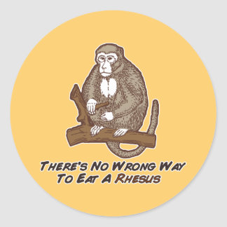 Theres No Wrong Way To Eat A Rhesus Sticker