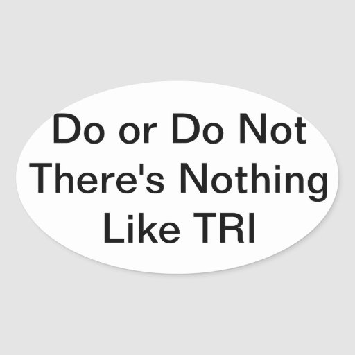 There's nothing like TRI, Triathlon sticker
