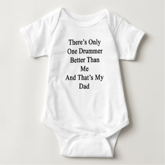 There's Only One Drummer Better Than Me And That's Baby Bodysuit