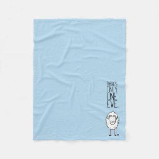 There's Only One Ewe™ Fleece Blanket