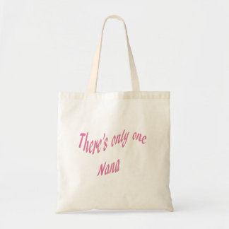 There's only one Nana Tote Bag