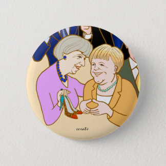 Theresa May.Angela Merkel-Prime Minister 6 Cm Round Badge