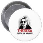 Theresa May - Brexual Healer - - 10 Cm Round Badge