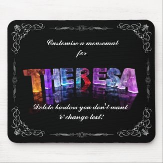 Theresa - The Name Theresa in 3D Lights (Photogra Mousepad