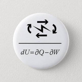 Thermodynamics First Law 6 Cm Round Badge