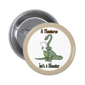 Thesaurus Dinosaur 6 Cm Round Badge