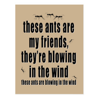 These Ants are my Friends Postcards