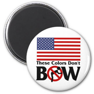 These colors don't Bow! 6 Cm Round Magnet