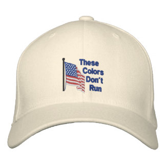 These Colors Dont Run Patriotic Flag Embroidered Hats