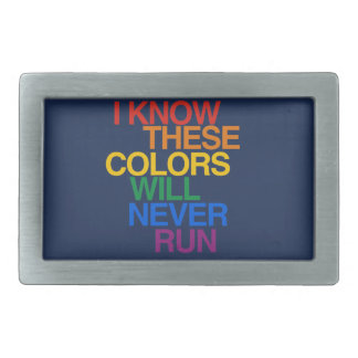 THESE COLORS WILL NEVER RUN BELT BUCKLE