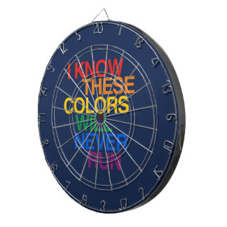 THESE COLORS WILL NEVER RUN DARTBOARDS