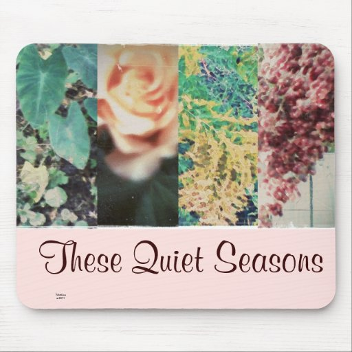 These Quiet Seasons Mouse Pads