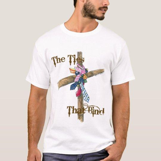 thetiesthatbind T-Shirt