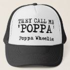 They Call Me Poppa Wheelie Dirt Bike Motocross Fun Trucker Hat