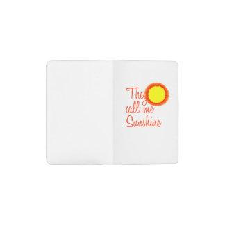 They call me Sunshine Pocket Moleskine Notebook