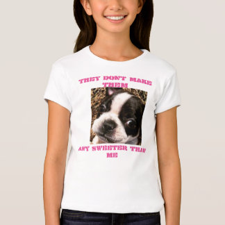 THEY DONT MAKE THEM ANY SWEETER THAN ME. T-SHIRTS