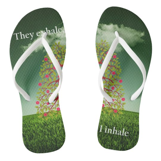They exhale, I inhale Flip Flops