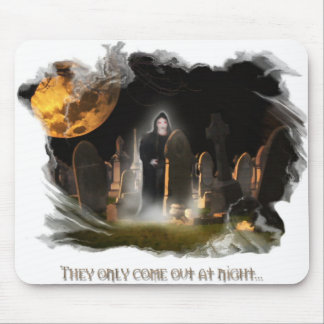 They only come out at night Mouse Pad 2