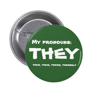 They or Custom Pronoun 6 Cm Round Badge