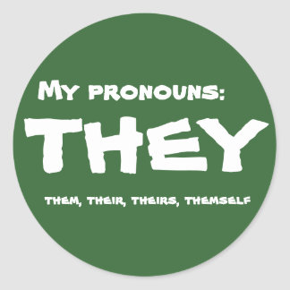 They or Custom Pronoun Classic Round Sticker