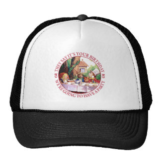 They Say It's Your Birthday... Trucker Hat