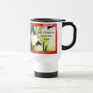 They say you re a Great Boss Coffee mug gifts