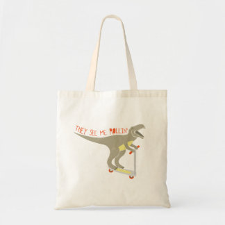 """They See Me Rollin'"" Funny T-Rex Budget Tote Bag"