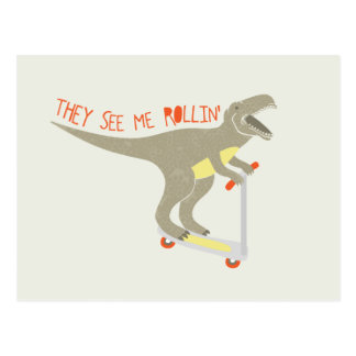 """They See Me Rollin'"" Funny T-Rex Postcard"