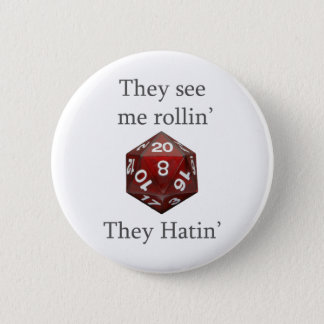 They See me rollin gear 6 Cm Round Badge