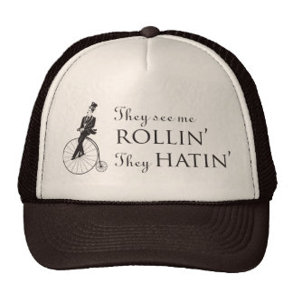 They See Me Rollin' Hat