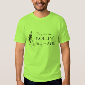 They See Me Rollin' Lime T Shirt