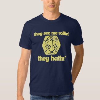 They see me rollin' they hatin' t-shirts