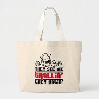 They see me trollin', they hatin' jumbo tote bag
