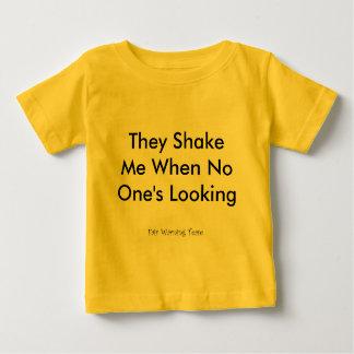 They Shake Me Baby T-Shirt