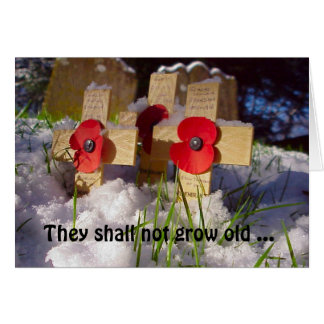 They shall not grow old ... card