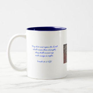 They that wait upon the Lord shall re... Two-Tone Mug